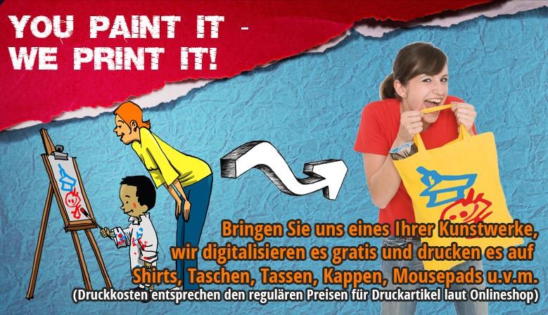 you paint it - we print it